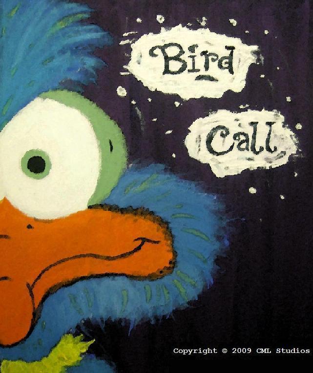 """Bird Call"""