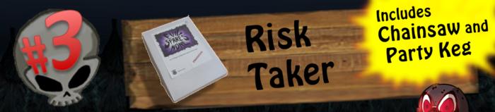 Level 3: Risk Taker