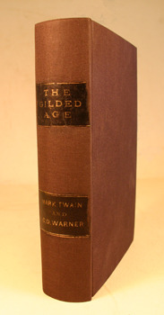 """The Gilded Age"" by M. Twain, 1874. Image courtesy of MU Special Collections."