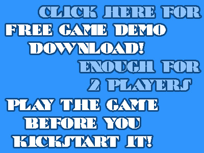 Download a 2 player demo version, learn the game, support the game, be the BOSS!