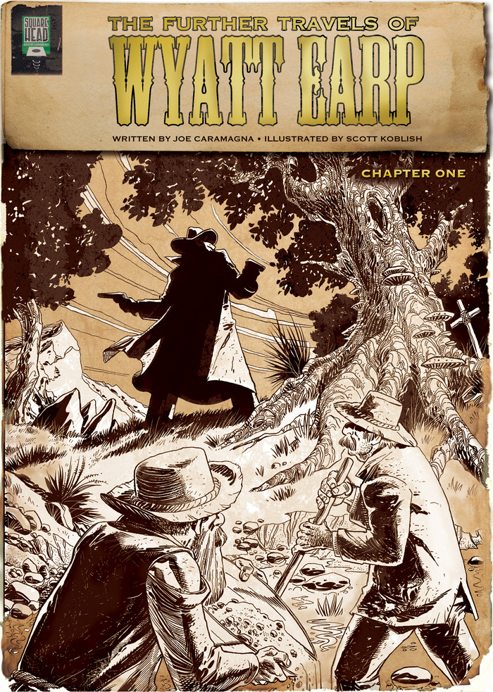 The Further Travels of Wyatt Earp, Chapter One