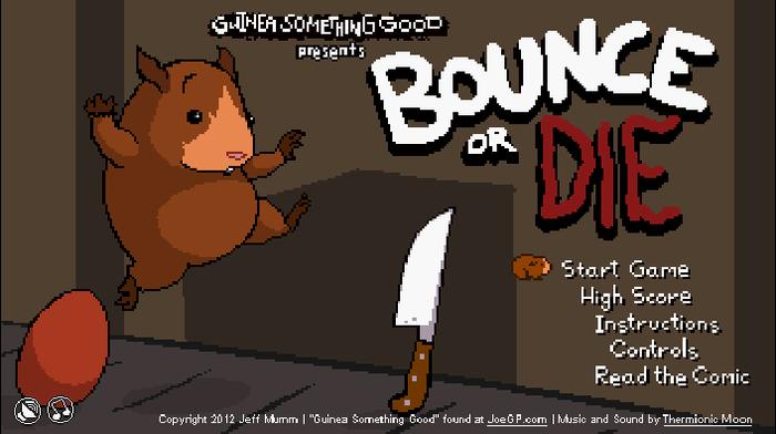 Bounce or Die
