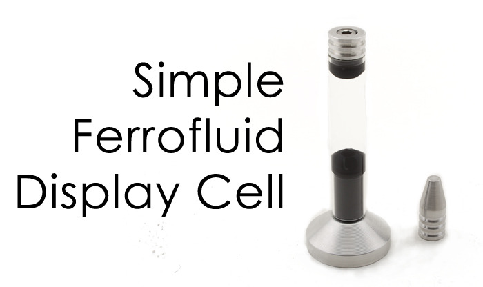 The Simple Ferrofluid Display Cell