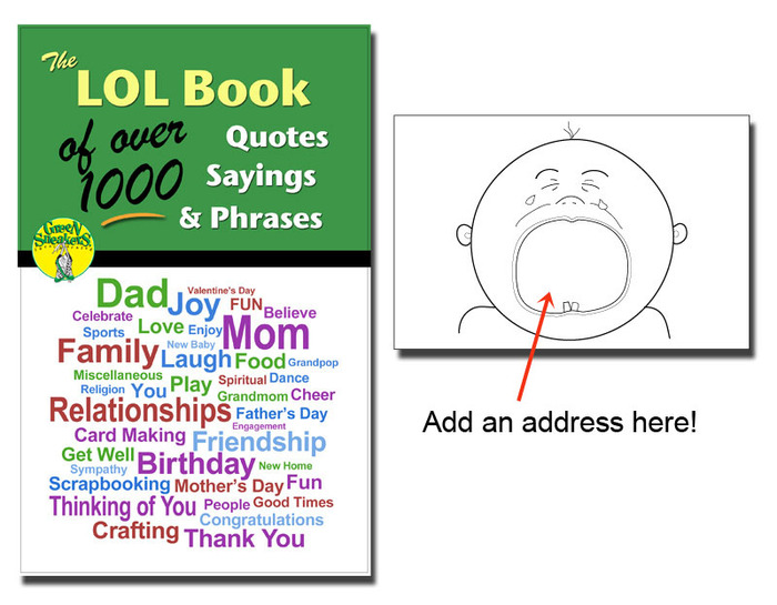 """Some cool pdf bonuses to use with your Kreate-a-lopes®. Our LOL Book of Quotes, Sayings & Phrases and a pack of printable envelopes to make like the """"crying baby""""."""