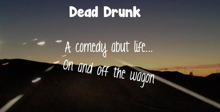 Dead Drunk Poster