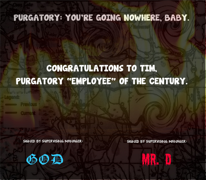 Tim was the Purgatory Employee of the Century!   Look who he works for.