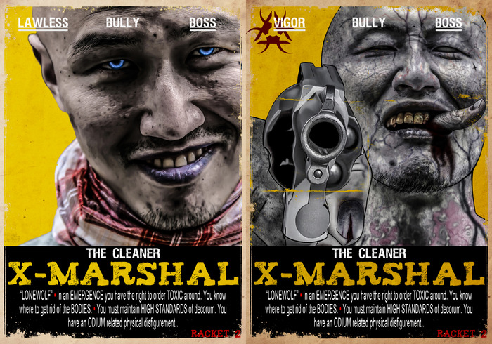 "X-MARSHAL: The Cleaner, Lonewolf. Motive: Clean City, Clean Cover Creed: No Surprises Fixation: Just Do What I say Origin: This trade, ""fixer"", first became important a century ago, when Toxic began to be more involved in criminal conspiracies."