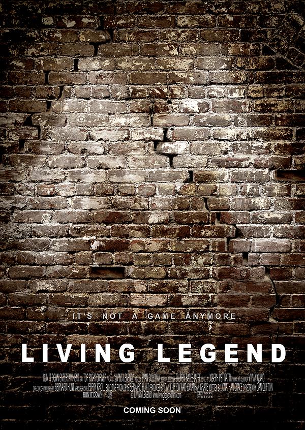 """Living Legend"" - Official Poster"