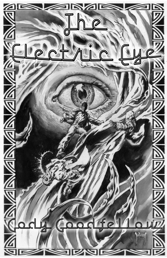 """The Electric Eye"" chapbook by Cody Goodfellow (autographed)"