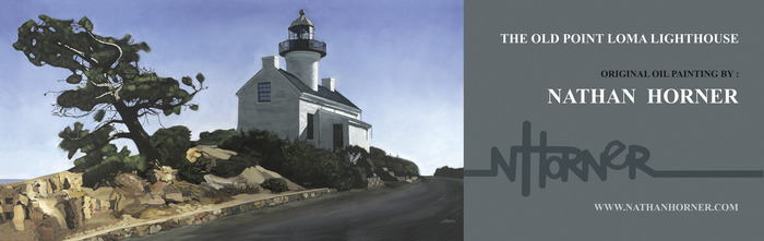 Old Point Loma Lighthouse original oil painting by Nathan Horner. Billboard art layout.