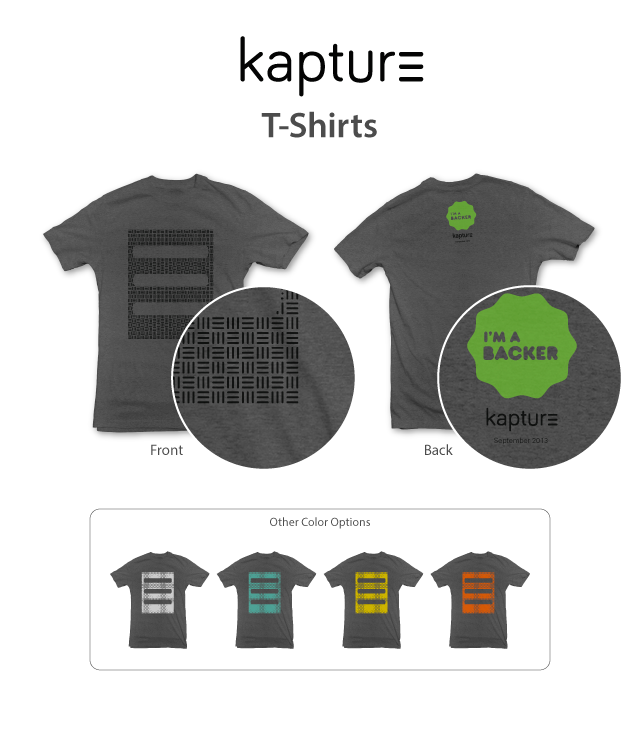Kapture T-shirt Available in 5 Colors.
