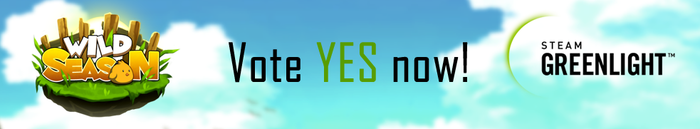 Wild Season is also on Greenlight! Don't forget to vote YES to help us publish the PC/Mac/Linux Version on Steam!