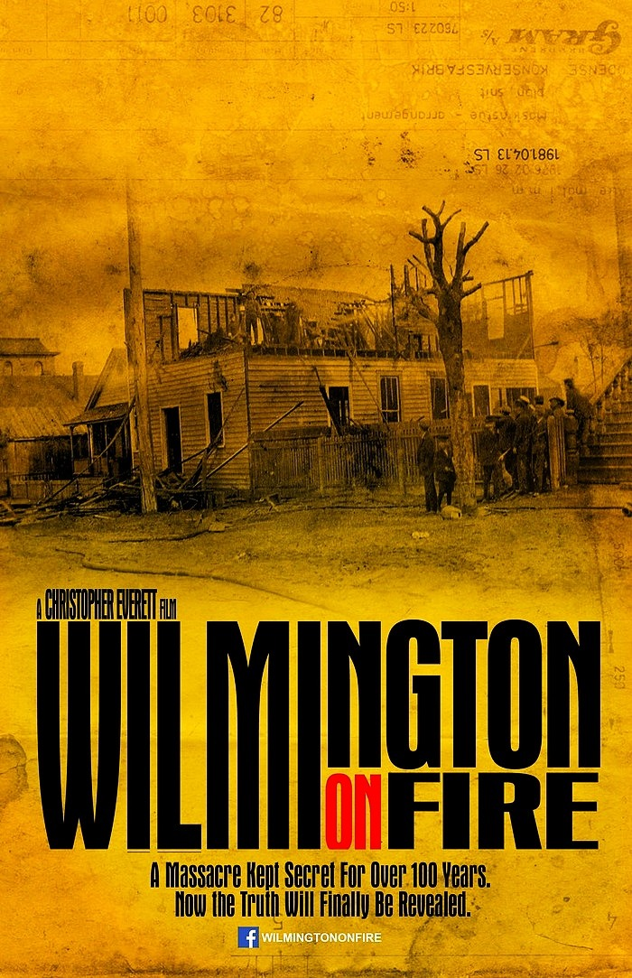 WILMINGTON ON FIRE Poster #1 (designed by Marcus Kiser)