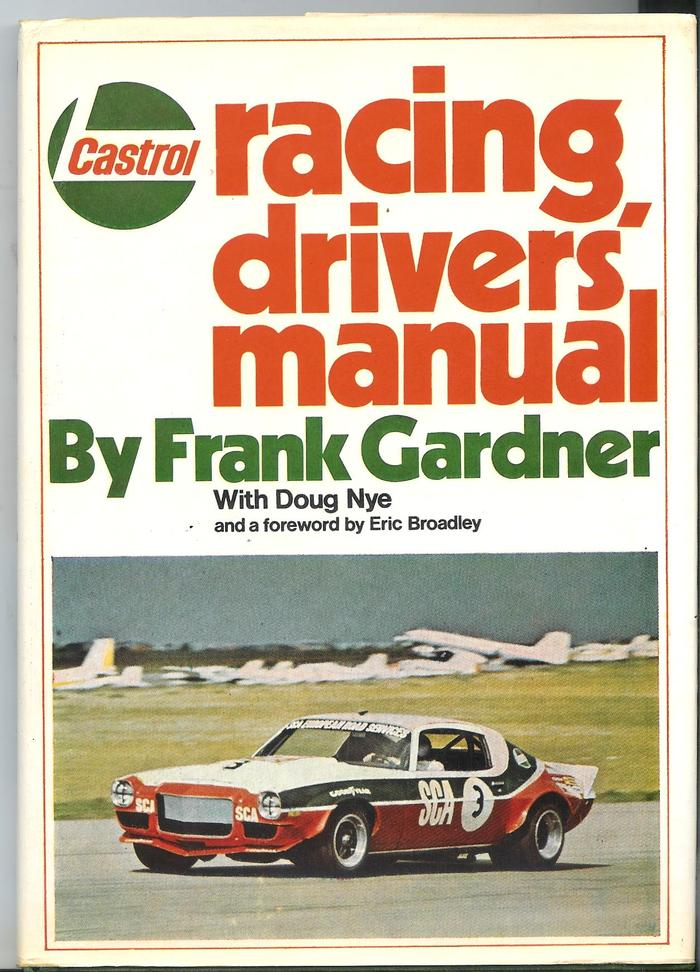 Castrol Racing Drivers Manual by Frank Gardner