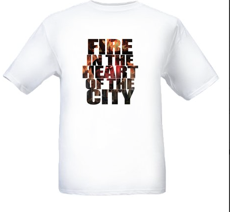 """""""Fire in the Heart of the City"""" T-shirt"""