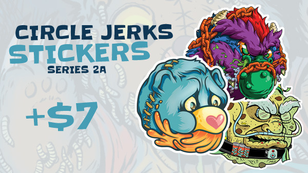 Circle Jerks Stickers - Series 2a