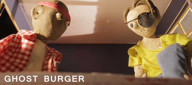 Ghost Burger [2013] - completely self funded over 5 months.