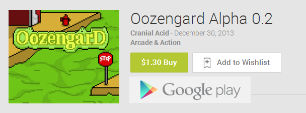 Visit us on Google Play for Oozengard 0.2 Alpha