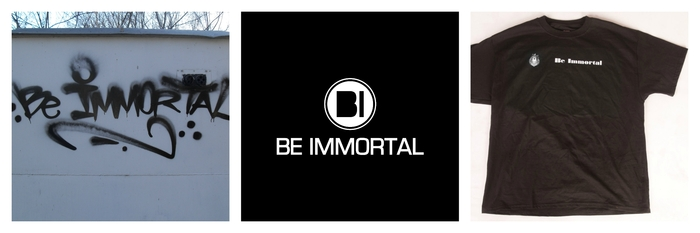 Be Immortal