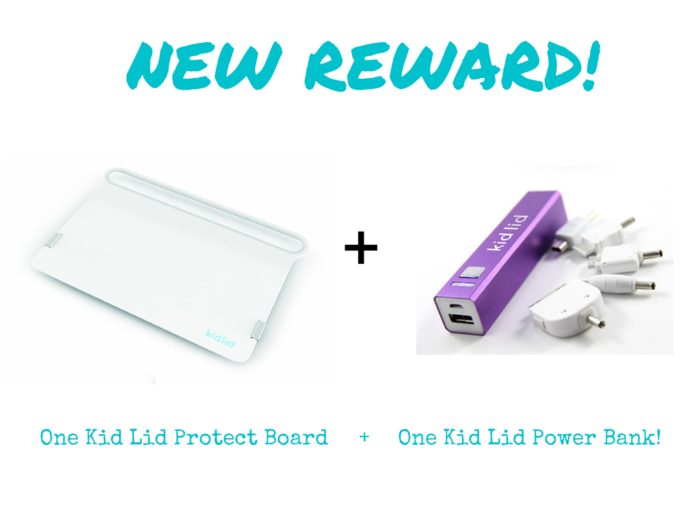 New Rewards Added! Kid Lid Protect Board + Kid Lid Power Bank (Portable USB Charging Battery!)