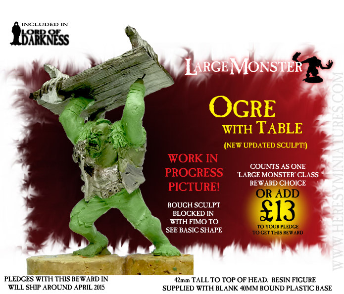 A very rough sculpt with fimo to show what the new Ogre With Table will be like. This is pre-detailing, pre-anatomy and stuff, but gives you the idea of how much better & more dynamic it will be.
