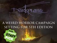 Darkplane: A Campaign Setting