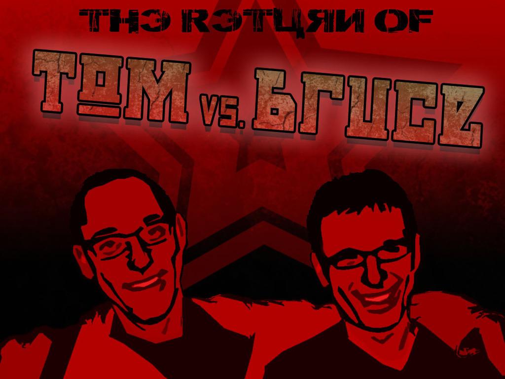 The Return of Tom vs. Bruce's video poster