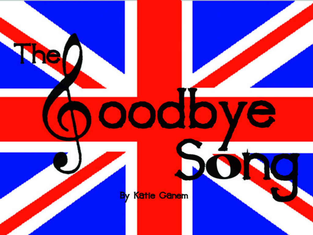 The Goodbye Song Goes to London! (Canceled)'s video poster