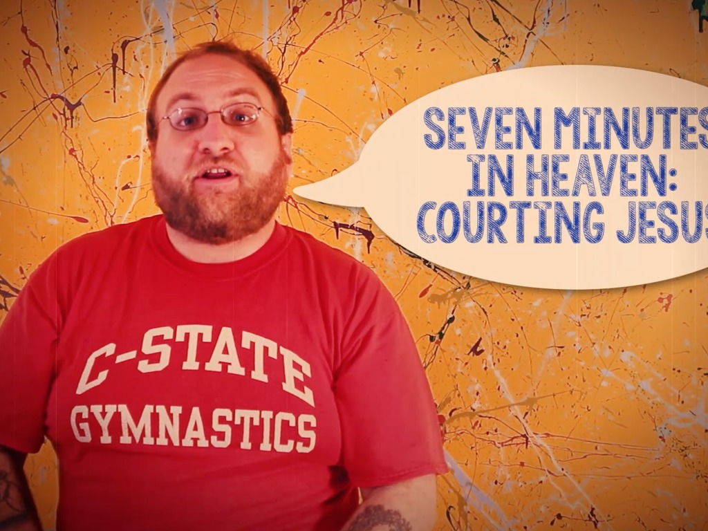 Seven Minutes in Heaven: Courting Jesus (a short film)'s video poster
