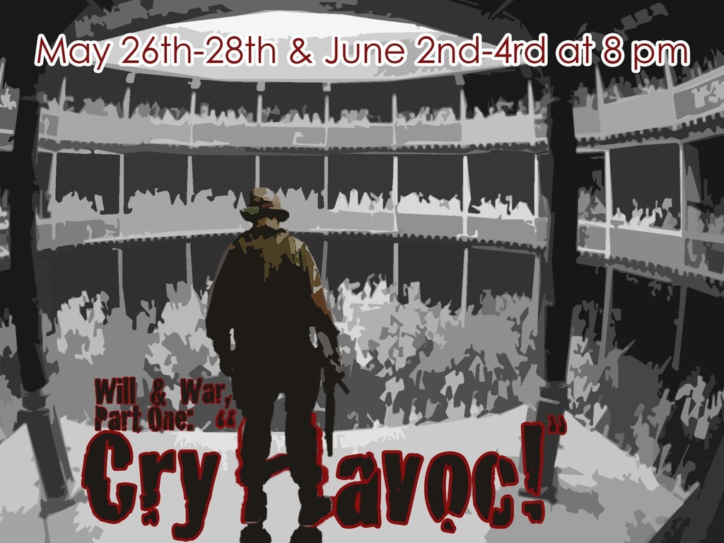 """CRY """"HAVOC""""! Will & War Part One's video poster"""