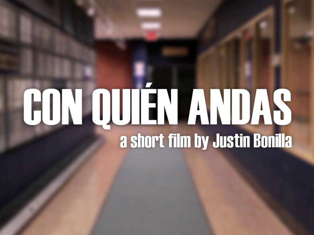 Con Quién Andas - A Short Film's video poster