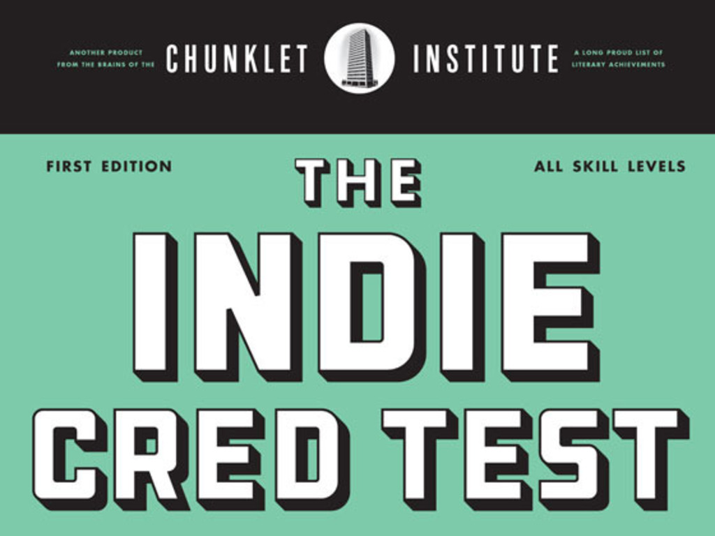 The Indie Cred Test (Presented by Chunklet Magazine)'s video poster