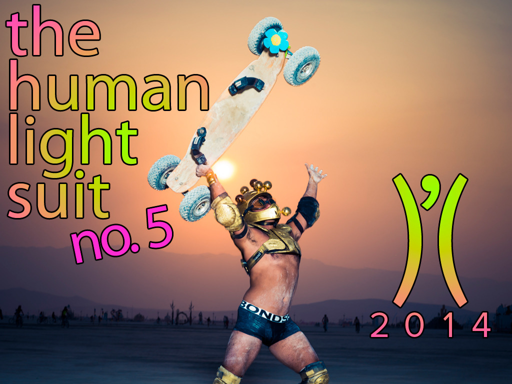 the Human Light Suit No. 5: Burning Man 2014's video poster