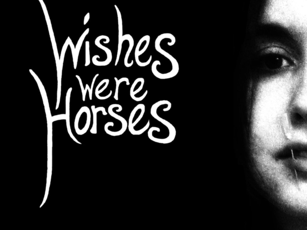 Wishes Were Horses's video poster
