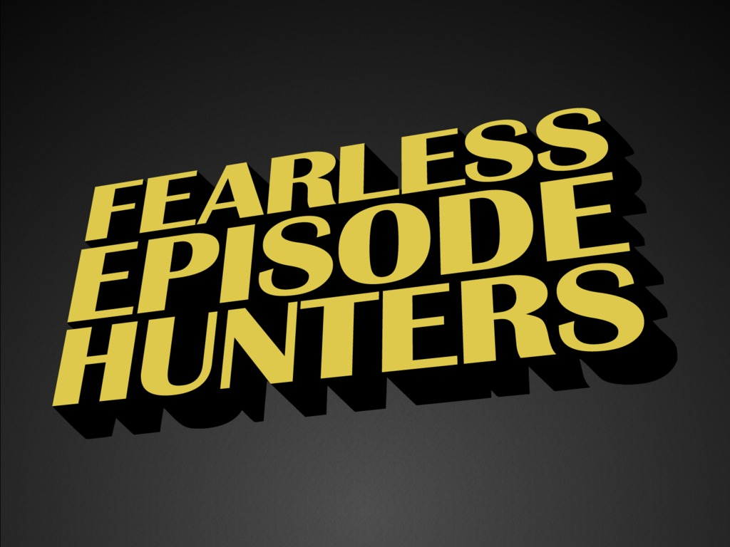 """""""Fearless Episode Hunters"""": Where is Episode 98?'s video poster"""