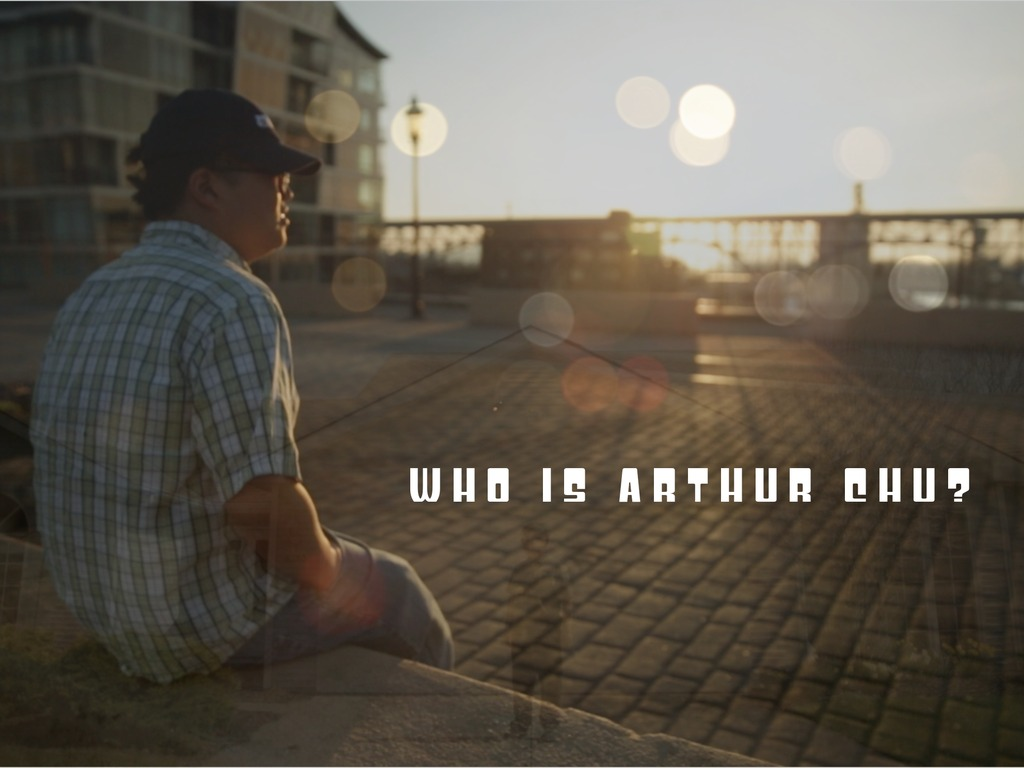 Who is Arthur Chu?'s video poster