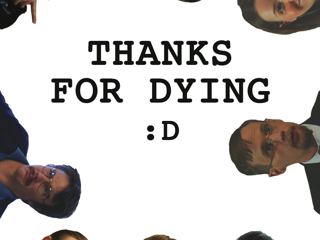 Thanks For Dying's video poster