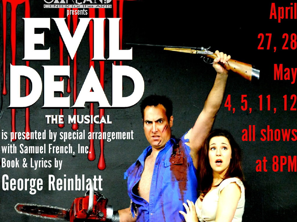 THE OAKLAND WANTS YOUR BLOOD MONEY! EVIL DEAD: THE MUSICAL's video poster