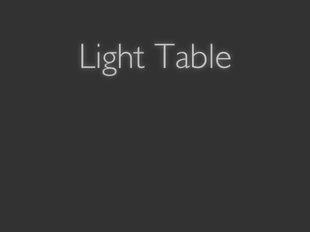 Light Table's video poster