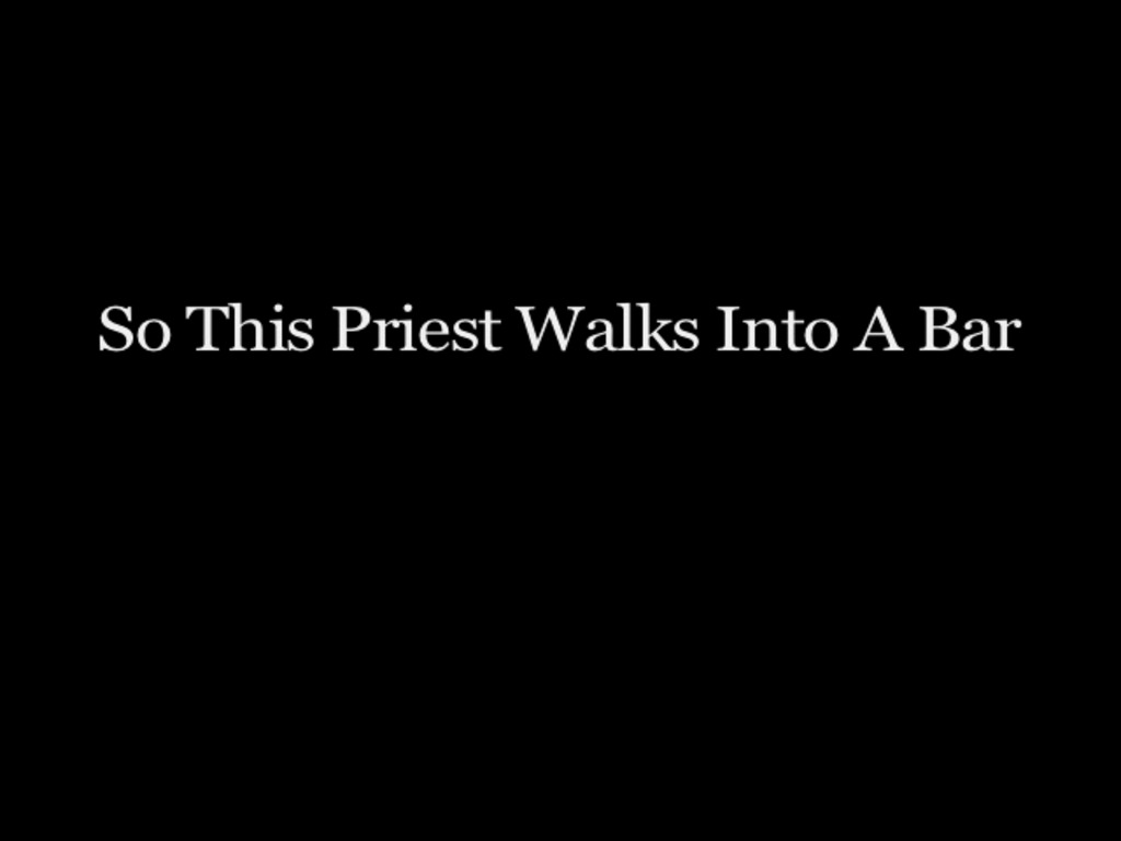 So This Priest Walks Into A Bar's video poster