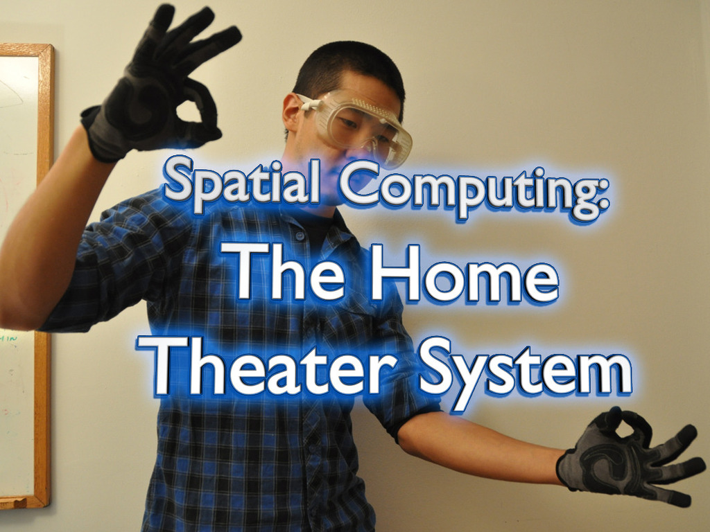 Spatial Computing III: The Home Theater System's video poster