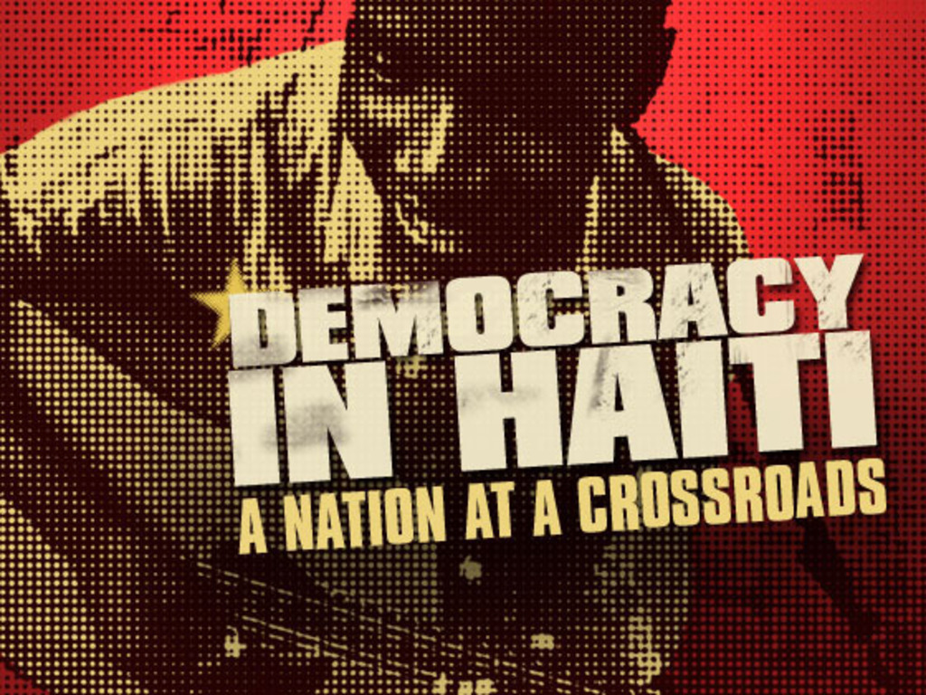 Democracy in Haiti: A Documentary Film Production Stage #2's video poster