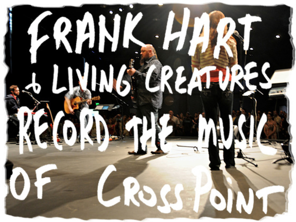 Help Frank Hart Record the Music of CrossPoint's video poster
