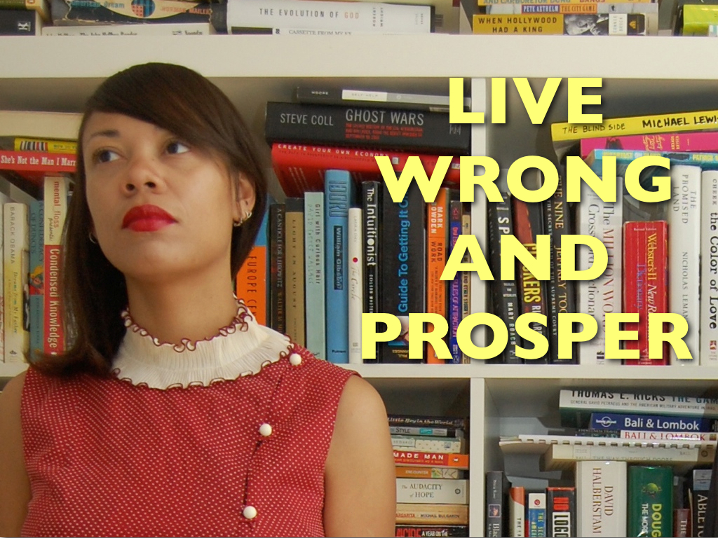 Live Wrong and Prosper...the Book!'s video poster