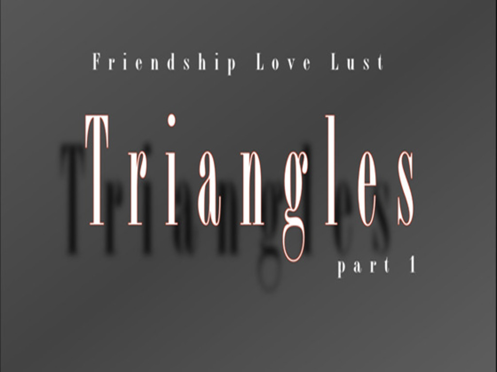 """Triangles; Part 1""'s video poster"