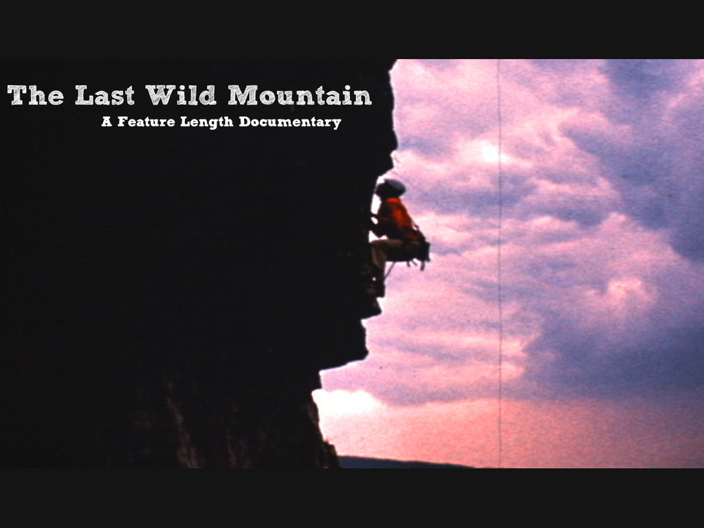 The Last Wild Mountain: A nearly-finished rock doc!'s video poster