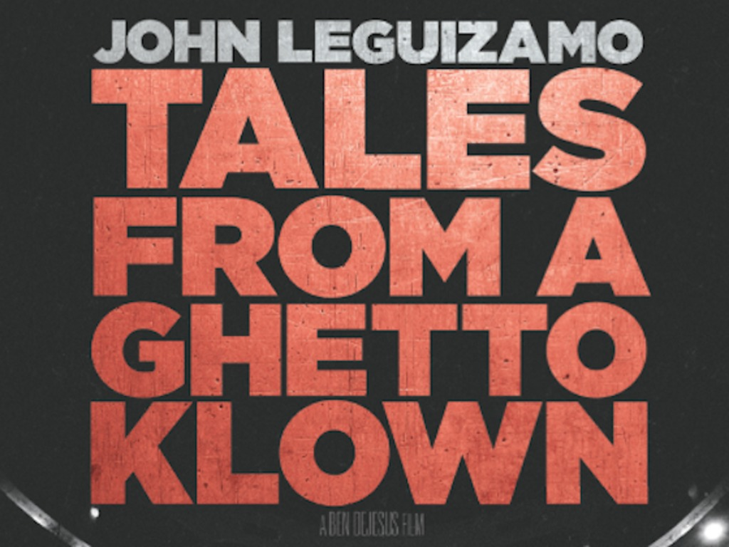 John Leguizamo: Tales From A Ghetto Klown's video poster