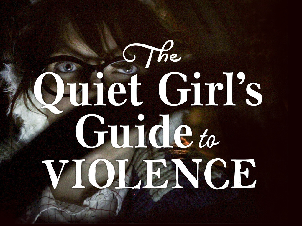 The Quiet Girl's Guide to Violence's video poster