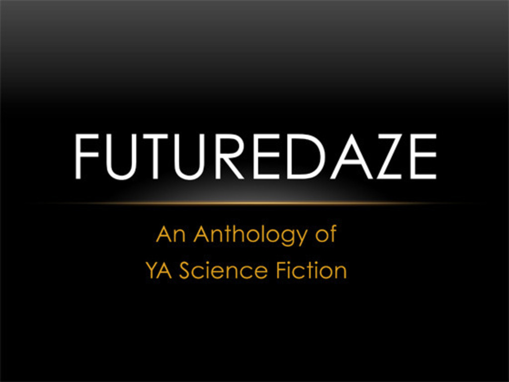 Futuredaze: An Anthology of YA Science Fiction's video poster