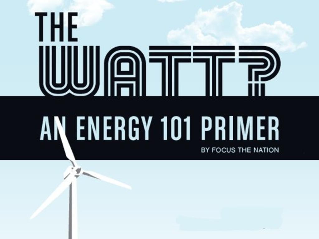 The WATT? An Energy 101 Primer's video poster